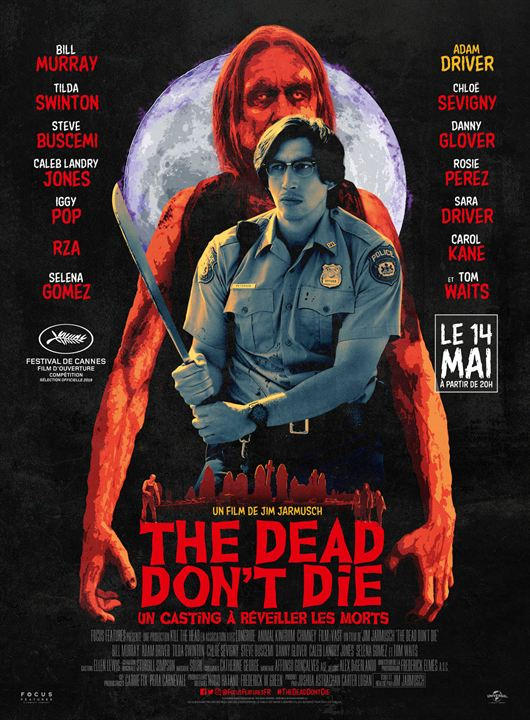 The Dead don't die à l'affiche au Festival de Cannes